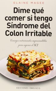 Libro colon irritable: Dime Qué Comer... Síndrome Del Colon Irritable