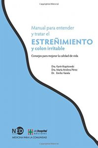 Libro Colon Irritable: Manual para entender y tratar el estreñimiento y colon irritable